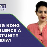 3 Point Analysis | How turbulence in Hong Kong could open a window of opportunity for India?