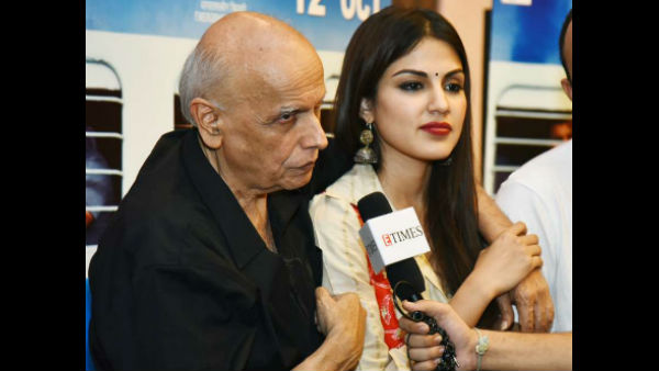 Rhea Chakraborty: Mahesh Bhatt Is The Youngest, Craziest & The Most Energetic Man I Know [Throwback]