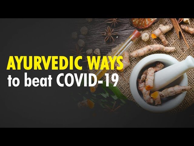 Ayurvedic Tips to Boost Immunity and Protect you from COVID-19
