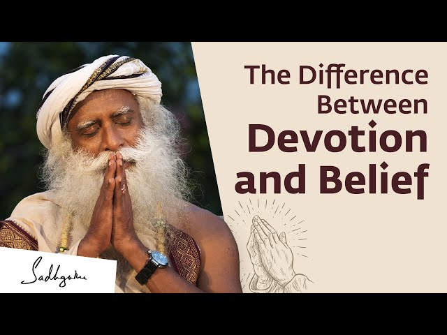 What is The Difference Between Devotion and Belief?